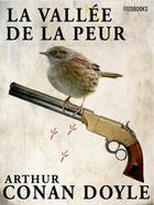 Couverture du livre « La Vallée de la peur » de Arthur Conan Doyle aux éditions