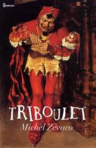 Couverture du livre « Triboulet » de Michel Zévaco aux éditions