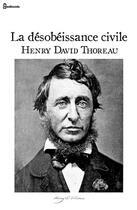 Couverture du livre « La désobéissance civile » de Henry David Thoreau aux éditions