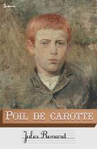 Couverture du livre « Poil de carotte » de Jules Renard aux éditions