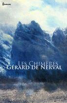Couverture du livre « Les Chimères » de Gerard De Nerval aux éditions