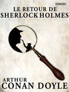 Couverture du livre « Le Retour de Sherlock Holmes » de Arthur Conan Doyle aux éditions