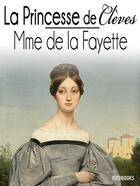 Couverture du livre « La Princesse de Clèves » de Madame De Lafayette aux éditions