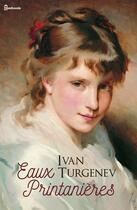 Couverture du livre « Eaux Printanières » de Ivan Sergeyevich Turgenev aux éditions