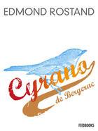 Couverture du livre « Cyrano de Bergerac » de Edmond Rostand aux éditions
