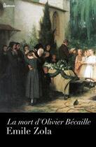Couverture du livre « La mort d'Olivier Bécaille » de Emile Zola aux éditions