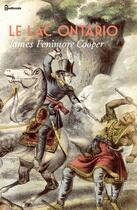 Couverture du livre « Le Lac Ontario » de James Fenimore Cooper aux éditions