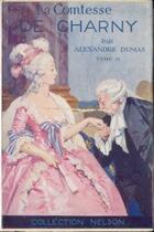 Couverture du livre « La Comtesse de Charny - Tome II (Les Mémoires d'un médecin) » de Alexandre Dumas aux éditions