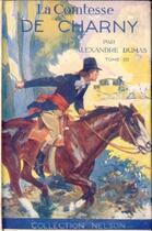 Couverture du livre « La Comtesse de Charny - Tome III (Les Mémoires d'un médecin) » de Alexandre Dumas aux éditions
