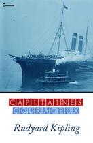 Couverture du livre « Capitaines courageux » de Rudyard Kipling aux éditions