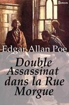 Couverture du livre « Double Assassinat dans la rue Morgue » de Edgar Allan Poe aux éditions