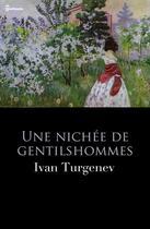 Couverture du livre « Une nichée de gentilshommes » de Ivan Sergeyevich Turgenev aux éditions