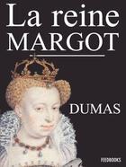 Couverture du livre « La Reine Margot » de Alexandre Dumas aux éditions