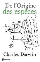 Couverture du livre « De l'Origine des espèces » de Charles Darwin aux éditions