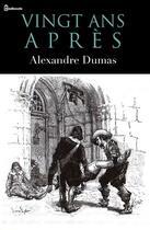 Couverture du livre « Vingt ans après » de Alexandre Dumas aux éditions