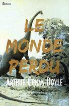 Couverture du livre « Le Monde perdu » de Arthur Conan Doyle aux éditions