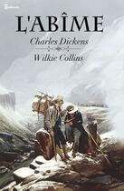 Couverture du livre « L'Abîme » de Charles Dickens aux éditions