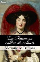 Couverture du livre « La Femme au collier de velours » de Alexandre Dumas aux éditions