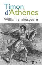 Couverture du livre « Timon d'Athènes » de William Shakespeare aux éditions