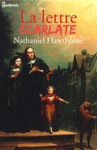 Couverture du livre « La Lettre écarlate » de Nathaniel Hawthorne aux éditions