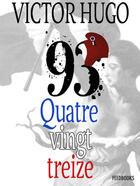 Couverture du livre « Quatrevingt-treize » de Victor Hugo aux éditions