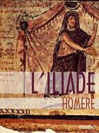 Couverture du livre « L'Iliade » de Homere aux éditions