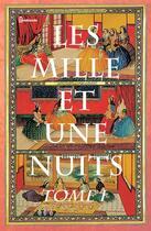 Couverture du livre « Les Mille et une nuits - Tome premier » de Anonymous aux éditions