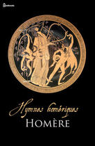 Couverture du livre « Hymnes homériques » de Homere aux éditions