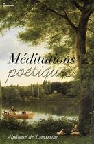 Couverture du livre « Méditations poétiques » de Alphonse (de) Lamartine aux éditions
