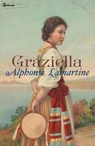 Couverture du livre « Graziella » de Alphonse (de) Lamartine aux éditions