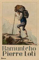 Couverture du livre « Ramuntcho » de Pierre Loti aux éditions