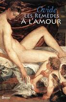 Couverture du livre « Les Remèdes à l'amour » de Ovide aux éditions