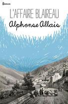 Couverture du livre « L'Affaire Blaireau » de Alphonse Allais aux éditions