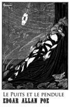 Couverture du livre « Le Puits et le pendule » de Edgar Allan Poe aux éditions