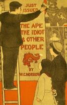 Couverture du livre « Le Singe, l'idiot et autres gens » de William Chambers Morrow aux éditions