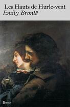 Couverture du livre « Les Hauts de Hurle-vent » de Emily Jane Brontë aux éditions