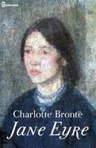 Couverture du livre « Jane Eyre ou Les Mémoires d'une institutrice » de Charlotte Brontë aux éditions
