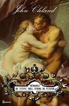 Couverture du livre « Mémoires de Fanny Hill, femme de plaisir » de John Cleland aux éditions