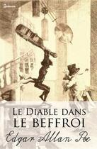 Couverture du livre « Le Diable dans le beffroi » de Edgar Allan Poe aux éditions