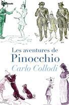 Couverture du livre « Les aventures de Pinocchio » de Carlo Collodi aux éditions