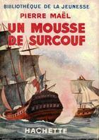 Couverture du livre « Un mousse de Surcouf » de Pierre Mael aux éditions