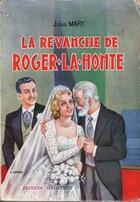 Couverture du livre « La Revanche de Roger-La-Honte - T2 » de Jules Mary aux éditions
