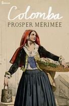Couverture du livre « Colomba » de Prosper Merimee aux éditions