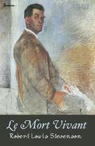 Couverture du livre « Le Mort Vivant » de Robert Louis Stevenson aux éditions