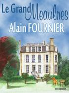 Couverture du livre « Le Grand Meaulnes » de Alain-Fournier aux éditions