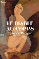 Couverture du livre « Le Diable au corps » de Raymond Radiguet aux éditions