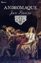 Couverture du livre « Andromaque » de Jean Racine aux éditions