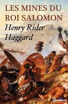 Couverture du livre « Les Mines du roi Salomon » de Henry Rider Haggard aux éditions