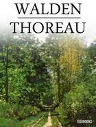 Couverture du livre « Walden ou La Vie dans les bois » de Henry David Thoreau aux éditions