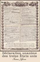 Couverture du livre « Déclaration unanime des treize États unis d'Amérique » de Thomas Jefferson aux éditions